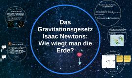 Das Gravitationsgesetz Isaac Newns: