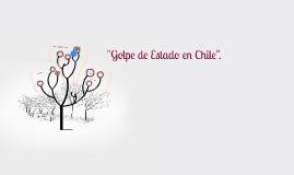 """Copy of """"Golpe de Estado en Chile""""."""
