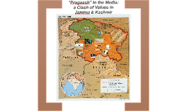 """""""Pragaash"""" in the Media: a Clash of Values in Jammu and Kashmir"""