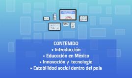 EDUCACIÓN, INNOVACIÓN Y TECNOLOGÍA, Y ESTABILIDAD EN MÉXICO