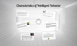 Characteristics of Intelligent Behavior