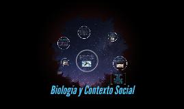 Biología y Contexto Social