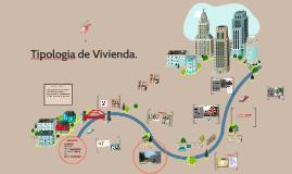 Tipologia de Vivienda.