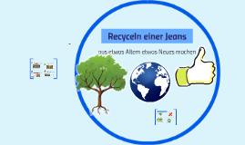 Recyceln einer Jeans