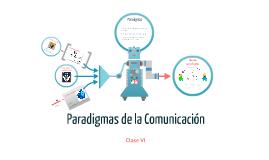 Los Paradigmas de la Comunicación