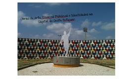 Copy of As Obras de Arte nos Espaços Públicos de Mossoró