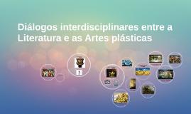 Diálogo interdisciplinar entre Literatura e as Artes plástic