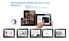 Copy of Mit interaktiven Medien für das Lernen begeistern.