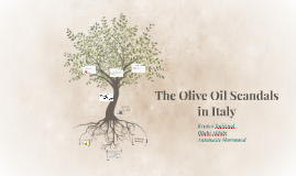 The Olive Oil Scandals in Italy