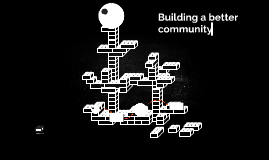 Building a better community