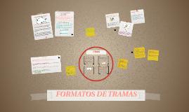 FORMATOS DE TRAMAS