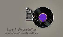 Love & Negotiation