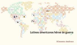 Como latinos americanos influcencia la guerras