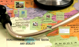 Healthcare in Africa: The truth and reality
