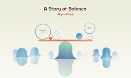A Story of Balance