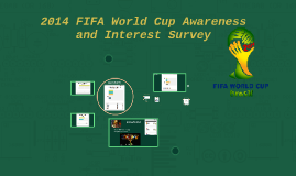 2014 FIFA World Cup Awareness and Interest Survey
