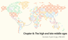 Chapter 8: The high and late middle ages