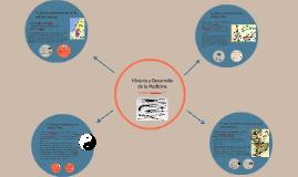 Copy of Historia y Desarrollo de la Medicina