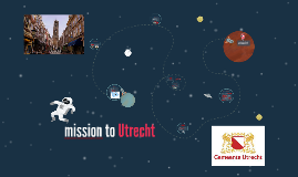 mision to Utrecht