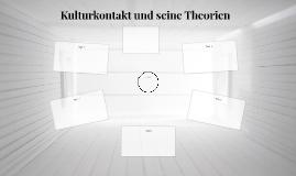 Kulturkontakt und seine Theorien