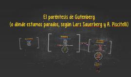 Copy of El paréntesis de Gutenberg