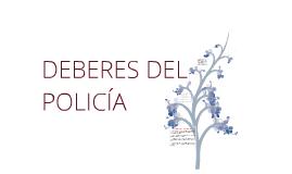 DEBERES DEL POLICIA