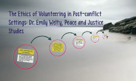 The Ethics of Volunteering in Post-conflict Settings