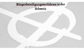 Bürgerbeteiligungsverfahren in der Schweiz