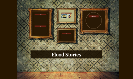 Flood Stories