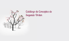 Catálogo de Conceptos de Segundo Orden