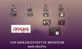 LOS ADOLESCENTES Y SU BIENESTAR SOCIOAFECTIVO