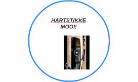 HARDSTIKKE MOOI!