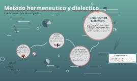 Metodo hermeneutico y dialectico
