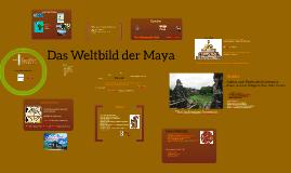 Das Weltbild der Maya