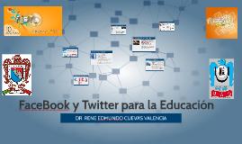 FaceBook y Twitter para la Educación