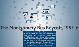 The Montgomery Bus Boycott, 1955-6