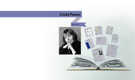 linda pastan by marisan yu on prezi