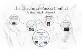 The Chechnya-Russia Conflict