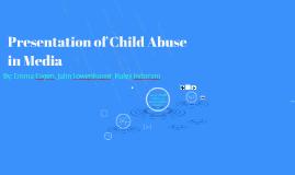 Presentation of Child Abuse in Media