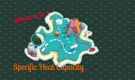 Copy of Specific Heat Capacity