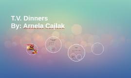 T.V. Dinners