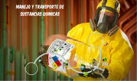 MANEJO Y TRANSPORTE DE SUSTANCIAS QUIMICAS
