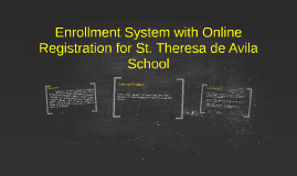 Copy of Copy of enrollment system with online registration for St. Theresa d