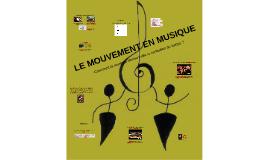 6. Le mouvement en musique