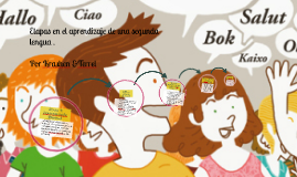 Etapas en el aprendizaje de una segunda lengua .