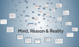Mind, Reason & Reality