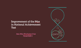 Improvement of the Mps in National Achievement Test