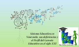 Sistema Educativo en Venezuela. Deficiencias y el Perfil del