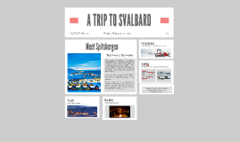 A TRIP TO SVALBARD