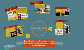 Narrativa transmedia: la Unión Civil desde diferentes medios de co
